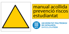 https://www.upc.edu/prevencio/informacio-general/estudiantat/manual-acollida-a-estudiantat-prl