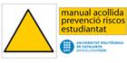 https://www.upc.edu/prevencio/informacio-general/estudiantat/manual-acollida-a-estudiantat-prl
