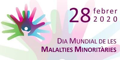 Dia Mundial de les Malalties Minoritaries 2020