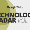 ThoughtWorks - Technology Radar